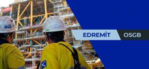 EDREMİT OSGB, OSGB EDREMİT, isg EDREMİT, EDREMİT isg, EDREMİT OSGB firmaları, EDREMİT OSGB iş güvenliyi, EDREMİT iş güvenliği firmaları, EDREMİT iş sağlığı firmaları, EDREMİT İSG firmaları, OSGB EDREMİT sağlık raporu, OSGB sağlık raporu EDREMİT,